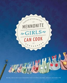 Book Mennonite Girls Can Cook by Lovella Schellenberg