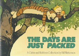 Book The Days Are Just Packed: A Calvin and Hobbes Collection by Bill Watterson