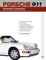 Porsche 911 (964) Enthusiast's Companion: Carrera 2, Carrera 4, And Turbo 1989-1994