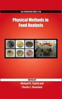Physical Methods in Food Analysis