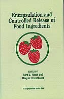 Book Encapsulation and Controlled Release of Food Ingredients by Sara J. Risch