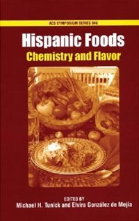 Hispanic Foods: Chemistry and Flavor