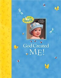 God Created Me!: A Memory Book Of Baby's First Year
