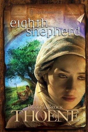 Eighth Shepherd by Bodie Thoene