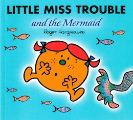 Book Little Miss Trouble And The Mermaid by Roger Hargreaves