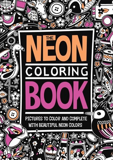 The Neon Coloring Book By Richard Merritt