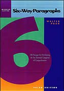 Six-Way Paragraphs: Middle: 100 Passages for Developing the Six Essential Categories of…