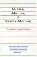 Book My Life in Advertising and Scientific Advertising by Claude Hopkins