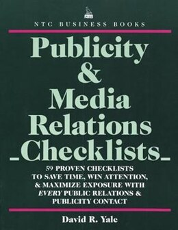 Book Publicity & Media Relations Checklists by David Yale