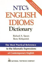 NTC's English Idioms Dictionary