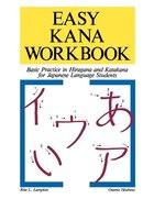 Easy Kana Workbook: Basic Practice In Hiragana And Katakana For Japanese Language Students: Basic…