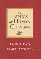 The Ethics Of Human Cloning