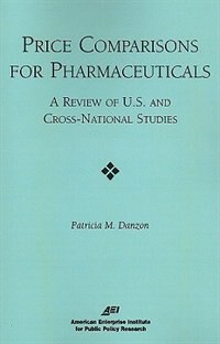 Price Comparisons for Pharmaceuticals: A Review of U.S. and Cross-National Studies