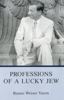 Professions of a Lucky Jew