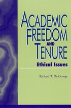 Academic Freedom and Tenure: Ethical Issues