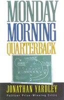 Monday Morning Quarterback: Monday Morning Quarterback