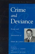 Crime and Deviance: Essays and Innovations of Edwin M. Lemert