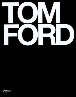 Book Tom Ford: Ten Years by Tom Ford