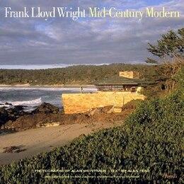 Book Frank Lloyd Wright Mid-century Modern by Alan Weintraub