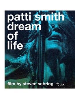 Book Patti Smith: Dream Of Life by Steven Sebring