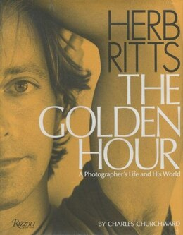 Book Herb Ritts: The Golden Hour: A Photographer's Life And His World by Charles Churchward