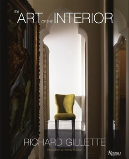 Book Richard Gillette: The Art Of The Interior by Richard Gillette