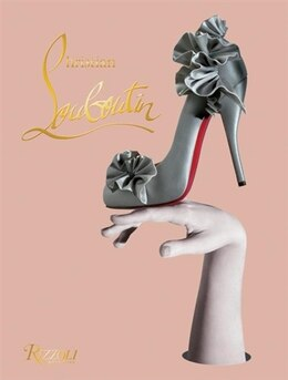 Book Christian Louboutin by Christian Louboutin