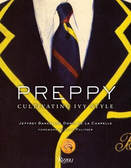 Book Preppy: Cultivating Ivy Style by Jeffrey Banks