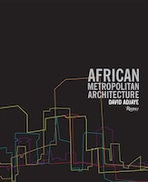 African Metropolitan Architecture