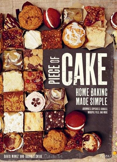 Piece Of Cake: Home Baking Made Simple by David Muniz