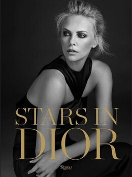 Book Stars In Dior: From Screen To Streets by Serge Toubiana