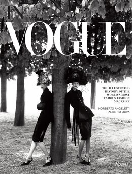 Book In Vogue: An Illustrated History Of The World's Most Famous Fashion Magazine by Alberto Oliva