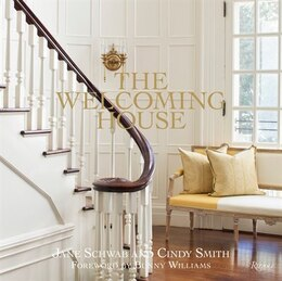 Book The Welcoming House: The Art Of Living Graciously by Jane Schwab