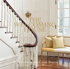 The Welcoming House: The Art Of Living Graciously