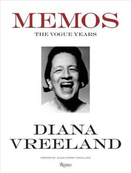 Book Diana Vreeland Memos: The Vogue Years by Alexander Vreeland