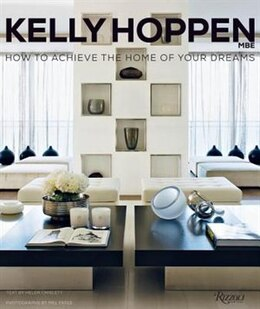 Book Kelly Hoppen: How To Achieve The Home Of Your Dreams by Kelly Hoppen