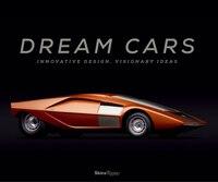 Dream Cars: Innovative Design, Visionary Ideas