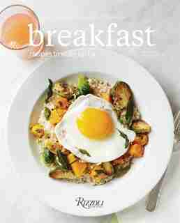 Breakfast: Recipes To Wake Up For by George Weld