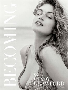 Book Becoming By Cindy Crawford: By Cindy Crawford With Katherine O' Leary by Cindy Crawford