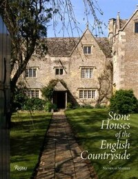 Stone Houses Of The English Countryside