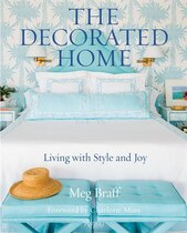 Book The Decorated Home: Living With Style And Joy by Meg Braff