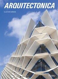 Arquitectonica: 40 Years