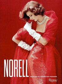 Norman Norell: Master Of American Fashion