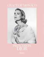 Grace Of Monaco: Princess In Dior