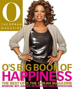 Book O's Big Book of Happiness: The Best of O, The Oprah Magazine: Wisdom, Wit, Advice, Interviews, and… by Books Sunset