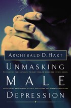 Unmasking Male Depression: Recognizing the Root Cause to Many Problem Behavious Such As Anger…