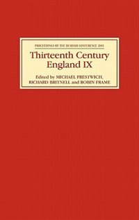 Thirteenth Century England Ix: Proceedings Of The 2001 Durham Conference