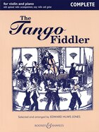 The Tango Fiddler - Complete: Violin and Piano