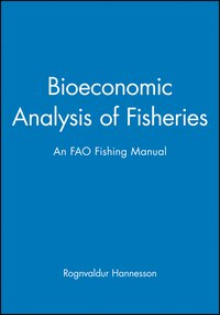 Bioeconomic Analysis of Fisheries: an FAO Fishing Manual