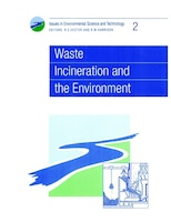 Waste Incineration And The Environment: Rsc